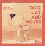 A dog, a Cat and a Mouse
