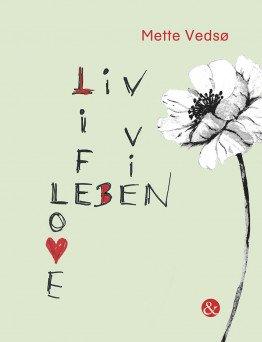 Liv Life Leben Vie Love