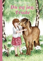 You and I, Trude