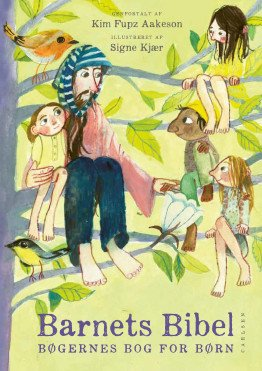 The Children's Bible: the Book of Books for Children