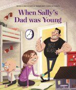 When Sally's Dad was Young