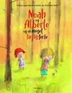 Noah and Alberta and a very scary holiday