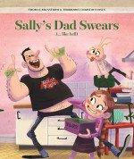 Sally's Dad Swears (...like Hell)