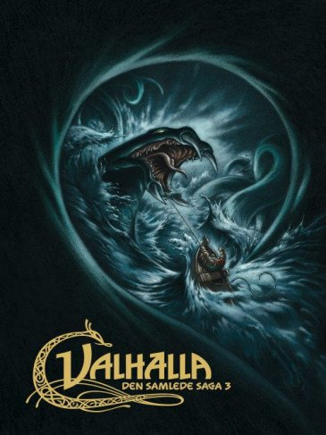 Valhalla - Collected Sagas 3: The Trials of the Æsirs