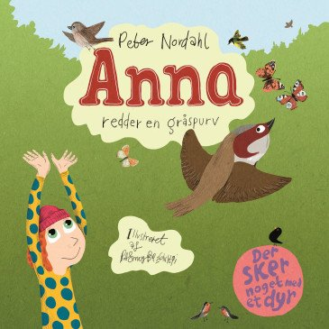 Something happens to an Animal: Anna rescues a Sparrow (2)